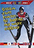 Biathlon, Cross-Country, Ski Jumping, and Nordic Combined (Winter Olympic Sports)